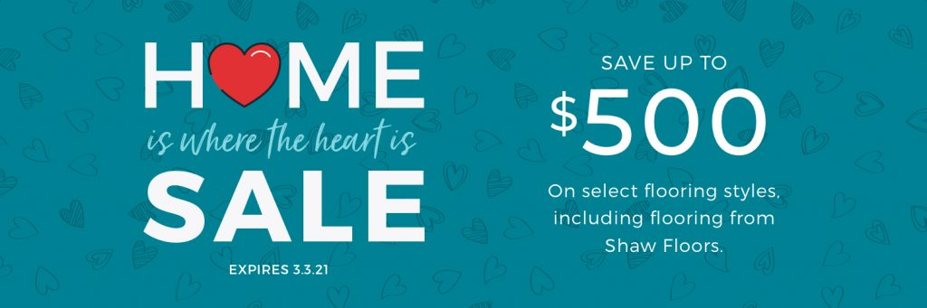 Home is Where the Heart is Sale | West River Carpets